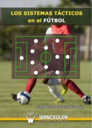 Los Sistemas Tacticos den el Futbol - Juan M. Gallardo Rabadan