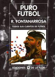 Puro Futbol - Fontanarrosa